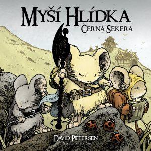 David Petersen: Myší hlídka - Černá sekera