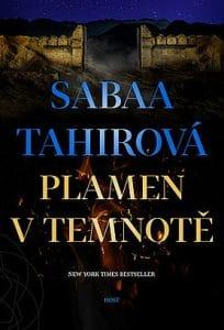 Sabaa Tahir: Plamen v temnotě