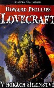 Vhorách šílenství Lovecraft