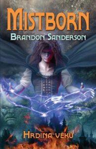 Brandon Sanderson: Mistborn – Hrdina věků obálka