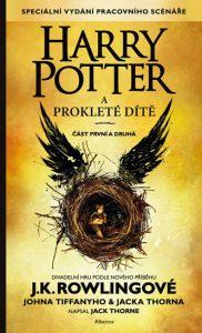 Harry Potter a Prokleté dítě: Speciální vydání pracovního scénáře – J.K. Rowlingová, John Tiffany, Jack Thorne obálka