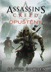 Oliver Bowden: Assassins Creed - Opuštěný obalka
