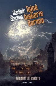 Vladimír Šlechta: Tajná historie Bornnu obálka
