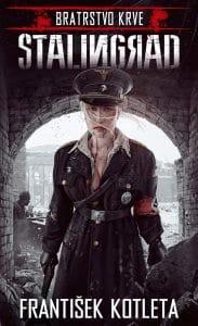 František Kotleta: Stalingrad (Bratrstvo krve 4) obalka