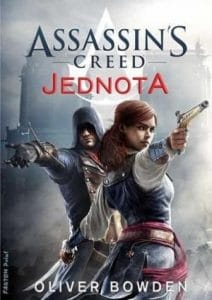 Oliver Bowden: Assassins Creed - Jednota obalka