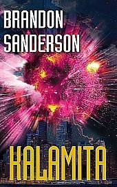 Brandon Sanderson: Zúčtovatelé – Ocelové Srdce/Ohniboj/Kalamita obalka 3