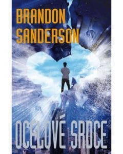 Brandon Sanderson: Zúčtovatelé – Ocelové Srdce/Ohniboj/Kalamita obalka 1