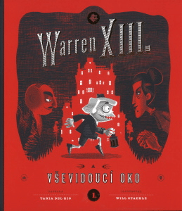 Tania Del Rio a Will Staehle: Warren XIII. A Vševidoucí oko obalka