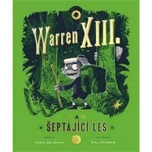 Tania Del Rio a Will Staehle: Warren XIII. A šeptající les obalka