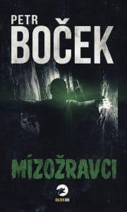 Petr Boček: Mízožravci obalka