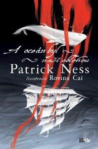 Patrick Ness: A oceán byl naší oblohou obálka