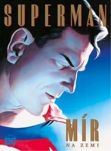 Paul Dini, Alex Ross: Superman - Mír na Zemi obálka