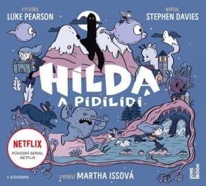 Hilda a pidilidi audiokniha