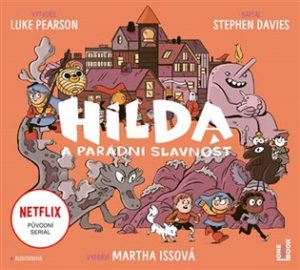 Hilda a parádní slavnost audiokniha