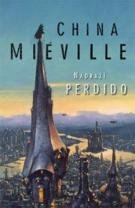 China Miéville – Nádraží Perdido cover