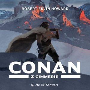 Robert Ervin Howard: Conan zCimmerie obálka
