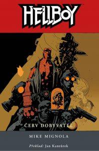 Mike Mignola: Hellboy - Červ dobyvatel obálka