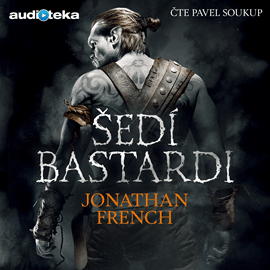 Johnatan French: Šedí bastardi obálka