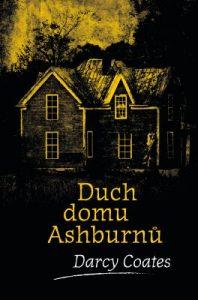 Darcy Coates: Duch domu Ashburnů obálka