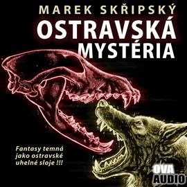 Marek Skřipský: Ostravská mystéria audiokniha
